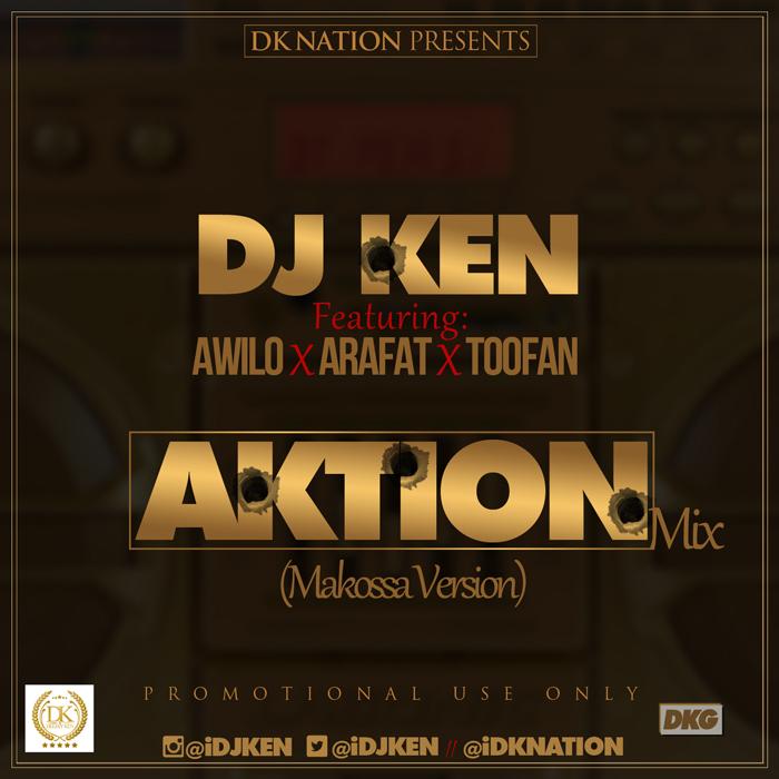DOWNLOAD: DOWNLOAD: Dj Ken ft Awilo, Arafat & Toofan