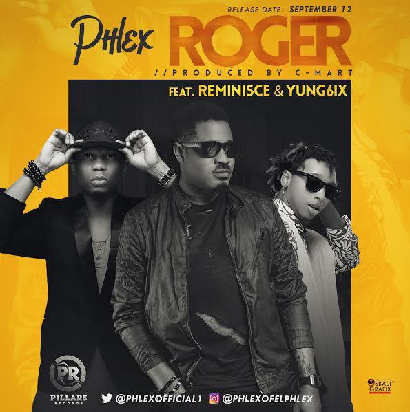phlex-ft-reminisce-yung6ix-roger