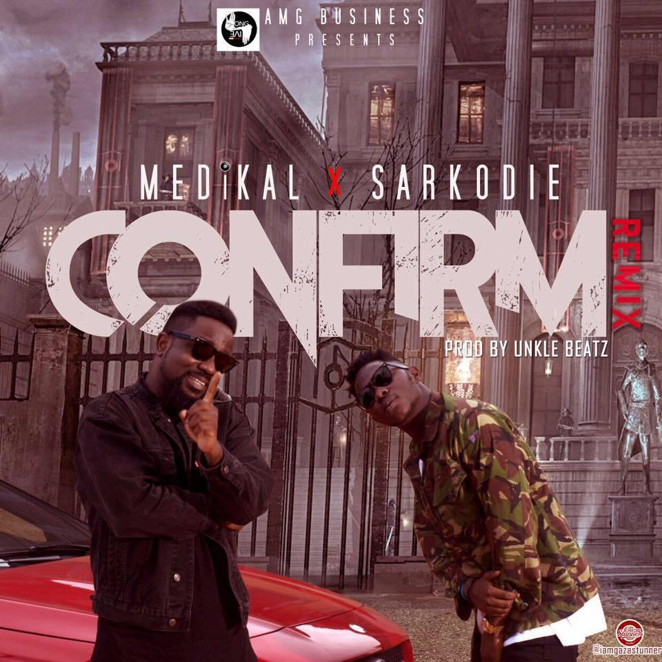 "JBAudio: Medikal - ""Confirm"" (Remix) ft Sarkodie"