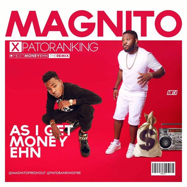 magnito-get-money-ehn-ft-patoranking