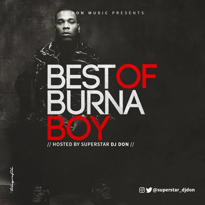 DOWNLOAD MIXTAPE: DJ Baddo – Best Of Burna Boy Mix