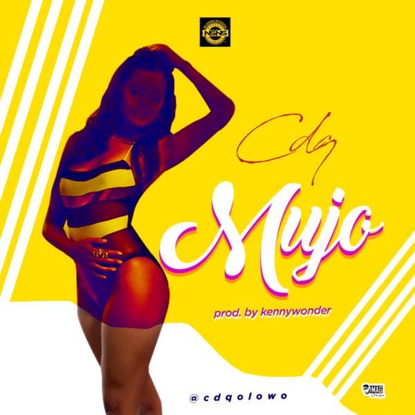 CDQ - Mujo (Prod Kenny Wonder)