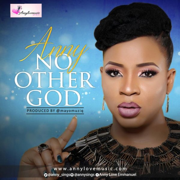 Anny - No Other God (Prod. By Mayo)