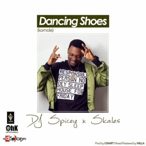 DJ Spicey ft Skales – Dancing Shoes (Komole)