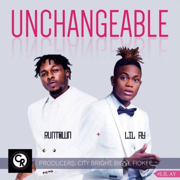 Lil Ay - Unchangeable ft. Runtown