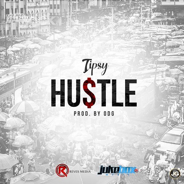 Tipsy - Hustle (Prod By ODG)