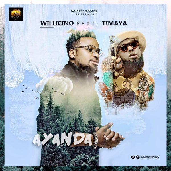 Willicino – Ayanda (Remix) ft. Timaya