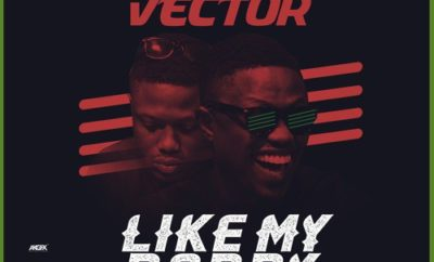 Vector – Like My Daddy (Tribute Song)