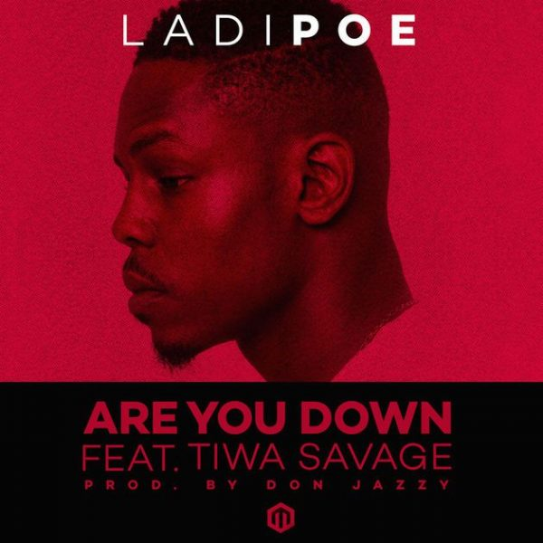 Ladipoe ft. Tiwa Savage – Are You Down