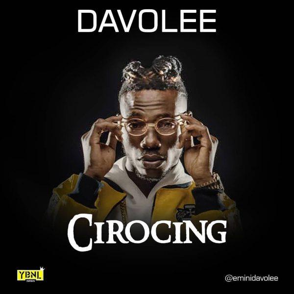 Davolee - Cirocing (prod By Young Jonn)