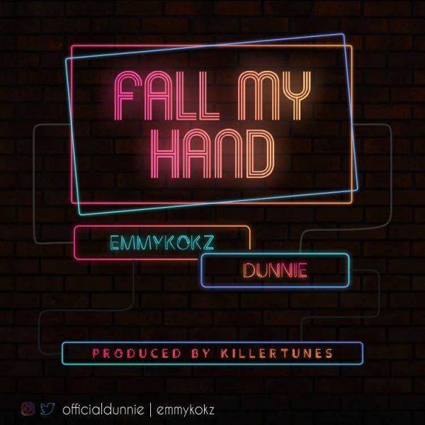 Emmykokz x Dunnie - Fall My Hand
