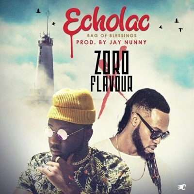 Zoro ft. Flavour – Echolac (Bag Of Blessings)
