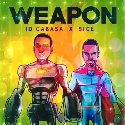 ID Cabasa & 9ice - Weapon