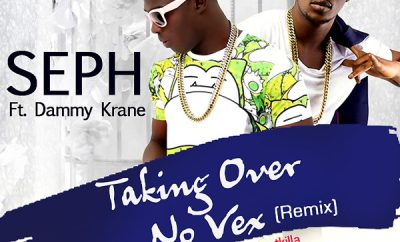 SEPH ft Dammy Krane - Taking Over No Vex (Remix)