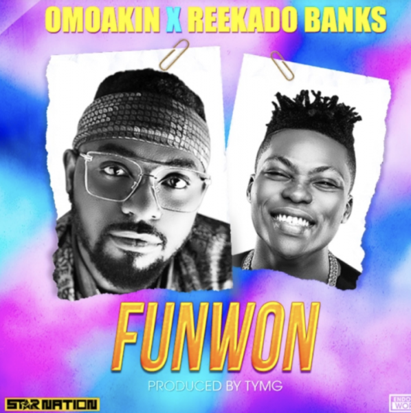 OmoAkin ft. Reekado Banks - FunWon