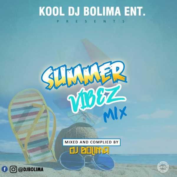 DOWNLOAD: DJ Bolima - Summer Vibez Mix