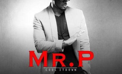 Mr P - Cool It Down