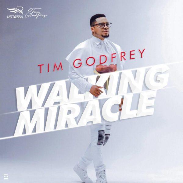 Tim Godfrey - Walking Miracle