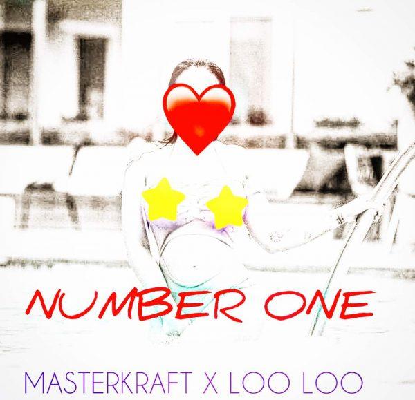Masterkraft & LOO LOO - Number One