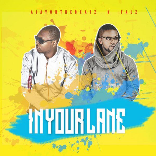 AjayOnTheBeatz & Falz – In Your Lane