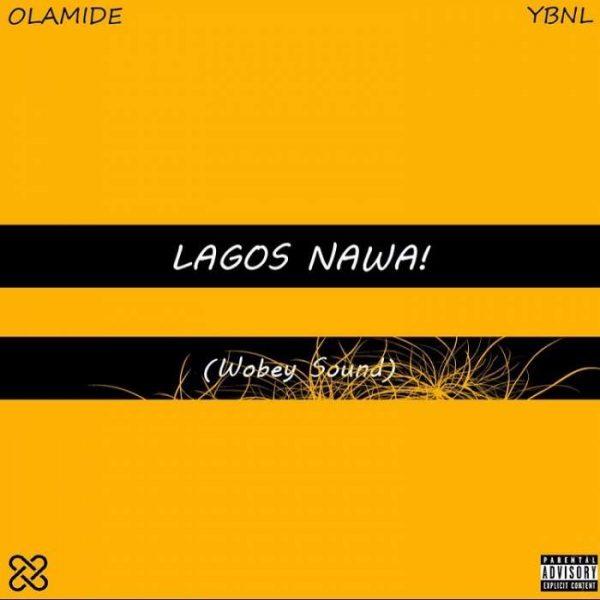 DOWNLOAD ALBUM: Olamide - Lagos Nawa!