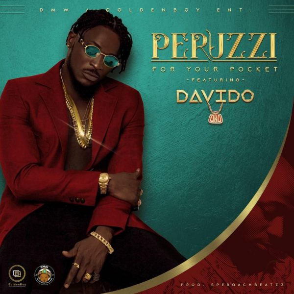 Perruzi - For Your Pocket (Remix) ft. Davido