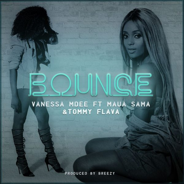 Vanessa Mdee - Bounce ft. Maua Sama & Tommy Flava