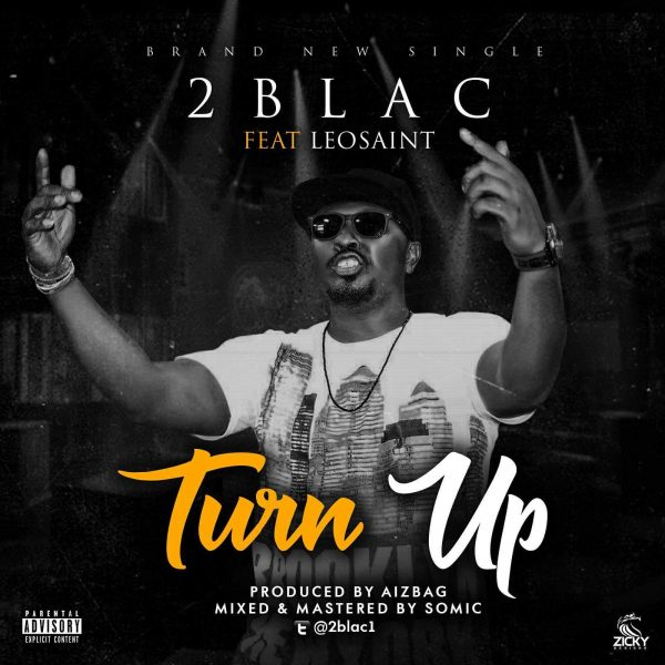 Hip Hop St Fast Furious Mp3 Download: Turn Up Ft. Leo Saint Mp3, Video