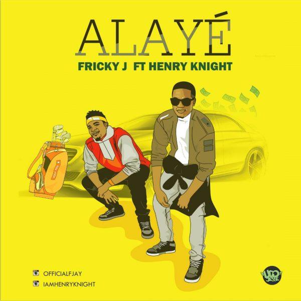 Fricky J ft. Henry Knight - Alaye