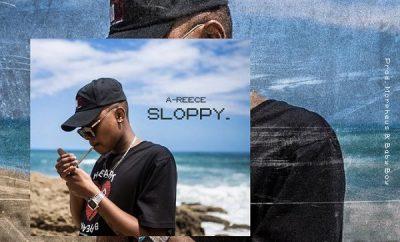 A-Reece - Sloppy