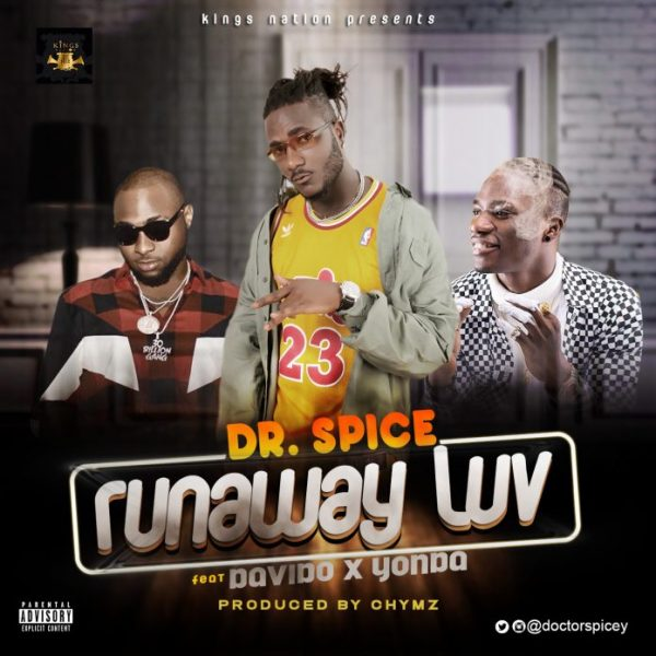 Dr. Spice – Runaway Luv ft Davido & Yonda