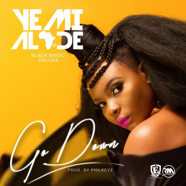 Yemi Alade - Go Down (Prod By Philkeyz)