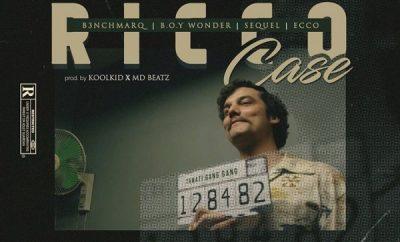 B3nchMarQ – Ricco Case ft. Boy Wonder, SeQuel, Ecco