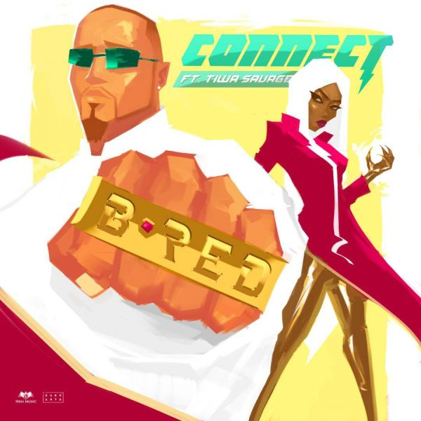 B-Red ft Tiwa Savage - Connect