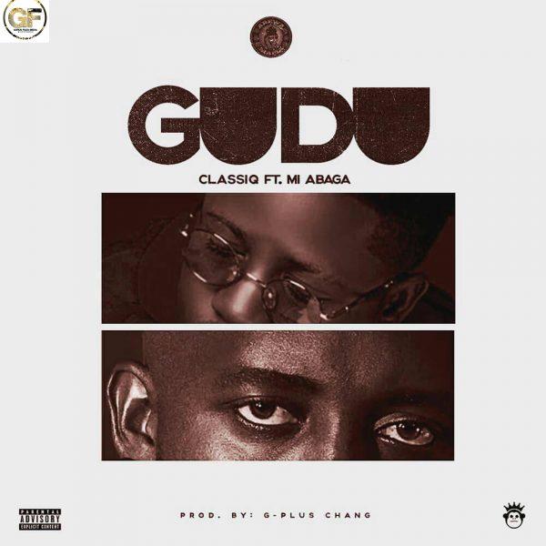 ClassiQ ft. M.I Abaga - GUDU