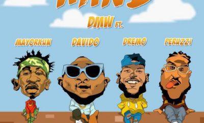 DMW ft. Davido, Peruzzi, Dremo & Mayorkun – Mind