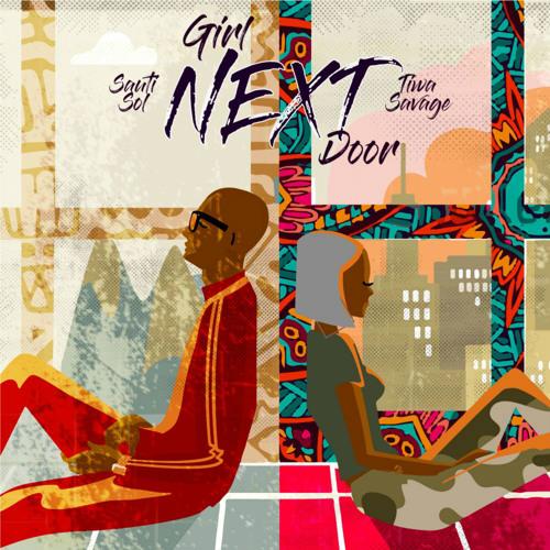 Sauti Sol - Girl Nextdoor ft Tiwa Savage