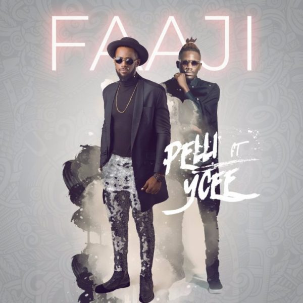 Pelli ft. Ycee – Faaji (prod. Mr. Smith)
