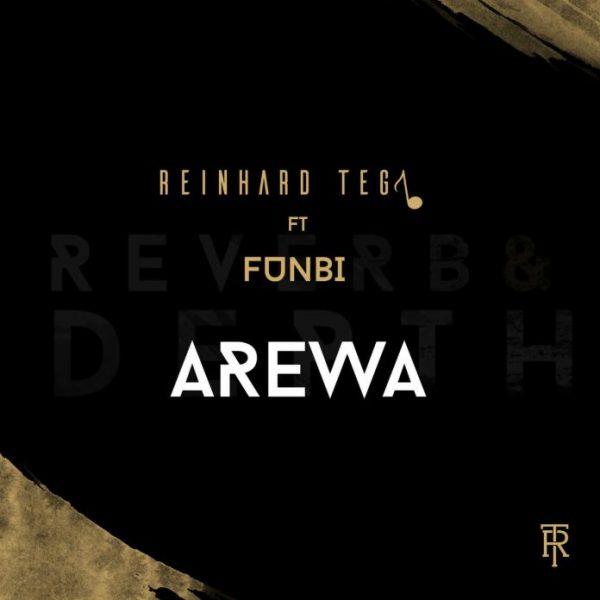 Reinhard Tega – Arewa ft. Funbi