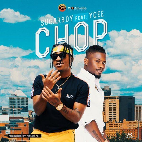 Sugarboy - Chop ft. Ycee