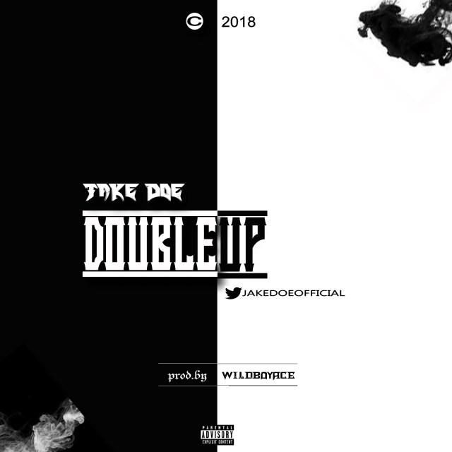 Jake Doe – Double Up