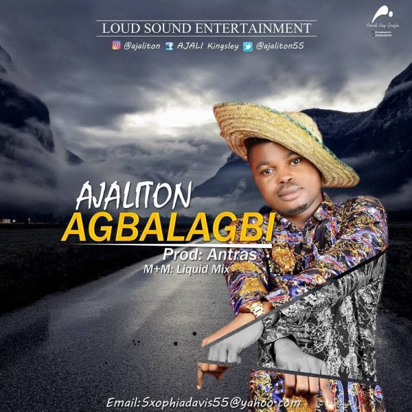 Ajaliton - Agbalagbi (Prod. Antras)