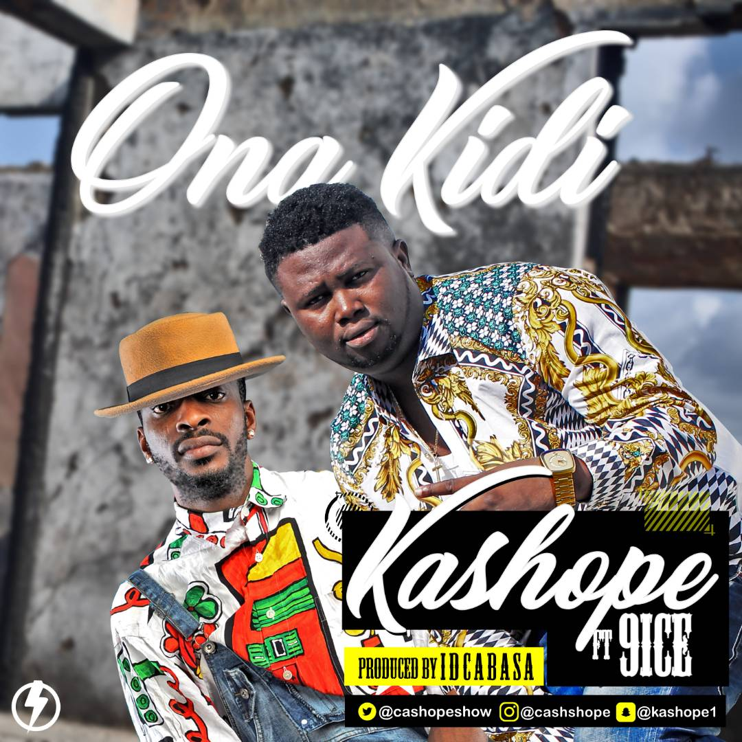 Kashope ft. 9ice - Ona Ki Di
