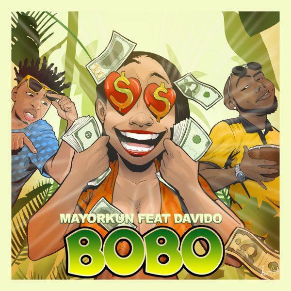 Mayorkun - Bobo ft Davido