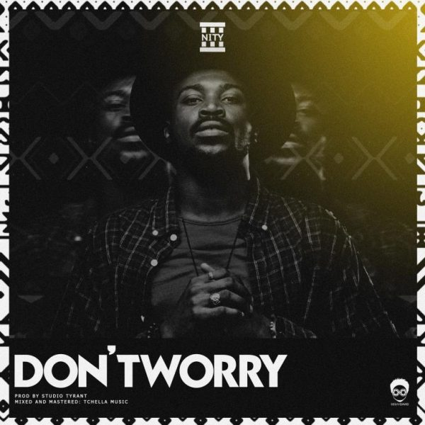 3Nity - Dont Worry