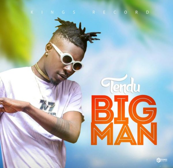 Tendu – Big Man (Prod. By X)