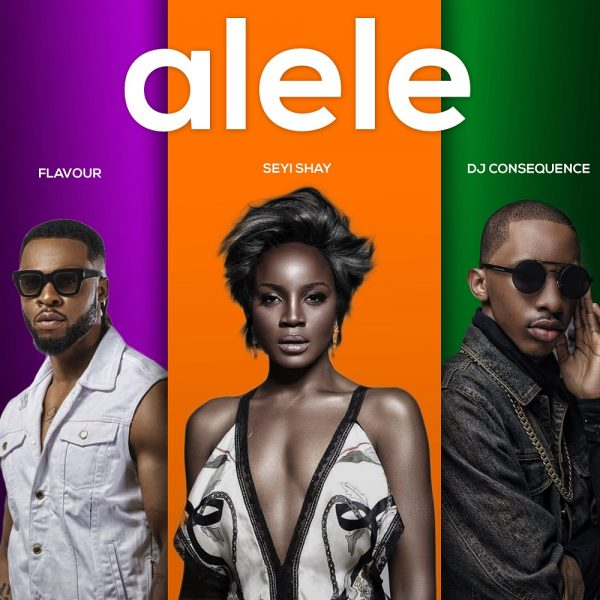 Seyi Shay - Alele ft. Flavour & DJ Consequence (Prod. DJ Coublon)