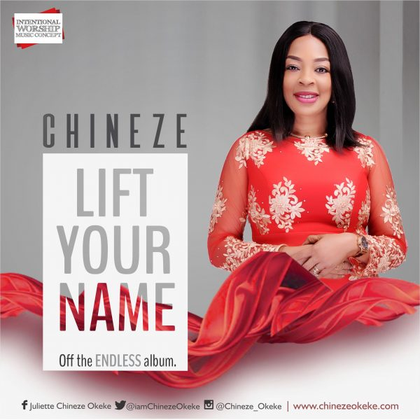 Chineze - Lift Your Name