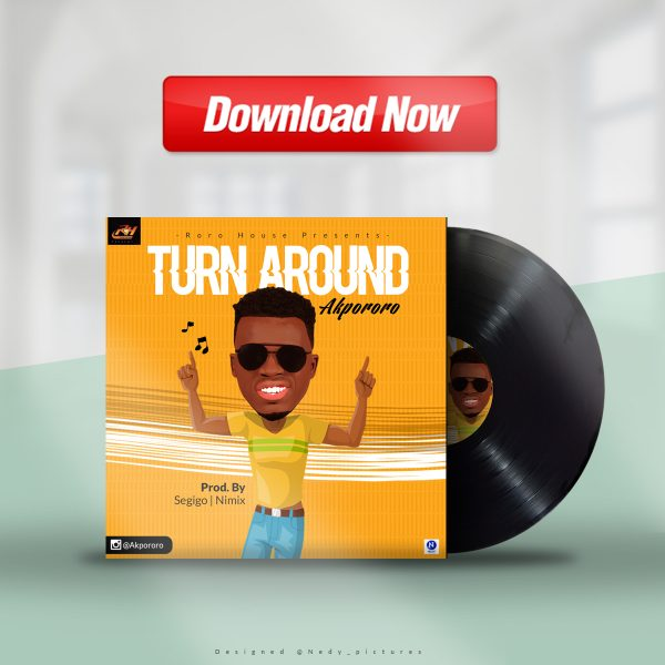 Akpororo - Turn Around