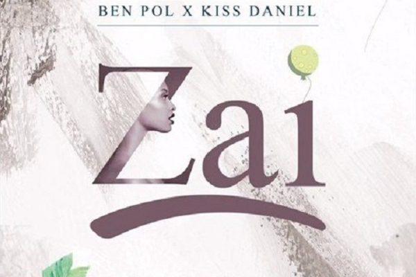 Ben Pol – Zai ft. Kiss Daniel
